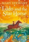 Ludo and the Star Horse