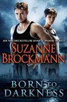 Born to Darkness by Suzanne Brockmann