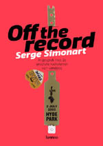 Off the record by Serge Simonart