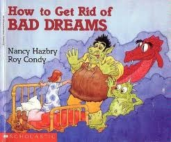 How to Get Rid of Bad Dreams