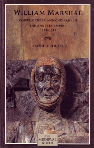 William Marshal by David Crouch