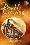 Double Crossing by Meg Mims