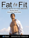 Fat to Fit by Stefan Pinto