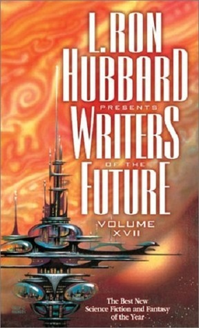 L. Ron Hubbard Presents Writers of the Future 17