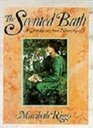 The Scented Bath: A Gift Of Luxury From Nature's Garden