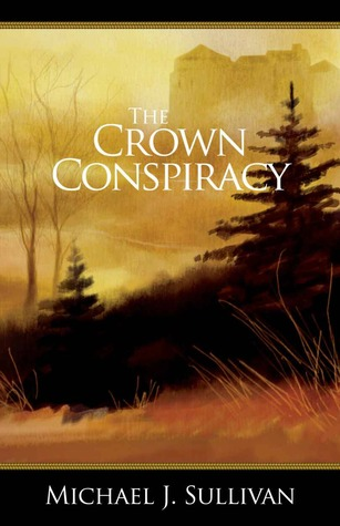 The Crown Conspiracy (The Riyria Revelations, part #1)