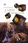 A View from the Machan: How Science Can Save the Fragile Predator