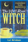 The Well-Read Witch by Carl McColman