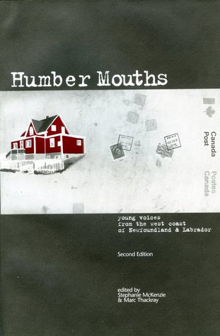 Humber Mouths: Young Voices from the West Coast of Newfoundland & Labrador