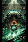 A Path to Coldness of Heart (Dread Empire, #8)