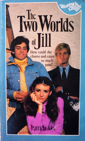 The Two Worlds of Jill (Wishing Star, #4)