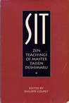 Sit: The Zen of Master Taisen Deshimaru