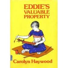 Eddie's Valuable Property by Carolyn Haywood