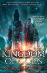 The Kingdom of Gods by N.K. Jemisin
