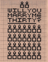 Will You Marry Me Thirty?