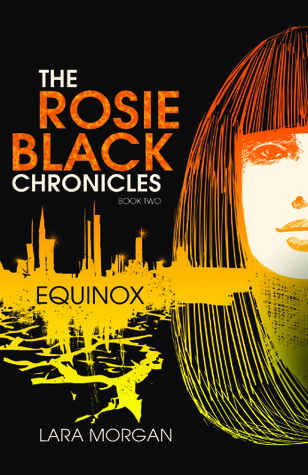 Equinox (The Rosie Black Chronicles, #2)