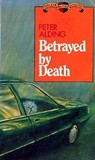 Betrayed by Death
