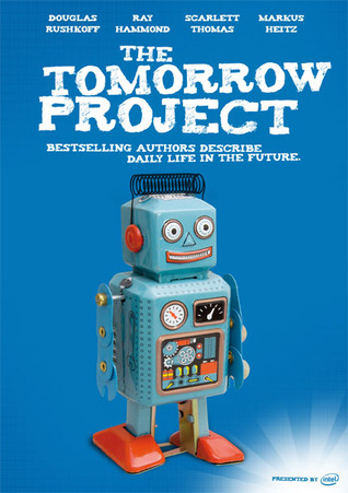 The Tomorrow Project by Douglas Rushkoff