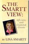 The Smartt View: Life, Love, and Cluttered Closets