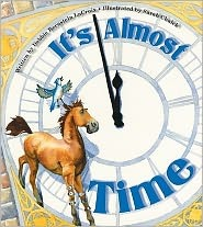 It's Almost Time by Debbie Bernstein LaCroix