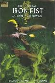 The Immortal Iron Fist, Volume 3: The Book of the Iron Fist (The Immortal Iron Fist #3)