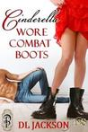 Cinderella Wore Combat Boots (1Night Stand, #31)