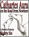 Cathartes Aura on the Road from Nowhere (Cathartes Aura, #2)
