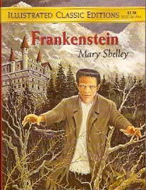 Frankenstein (Illustrated Classic Editions)