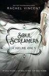 Soul Screamers Volume One (Soul Screamers, #0.5, 1, 2)