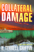 Collateral Damage (Matt Royal Mystery #6)