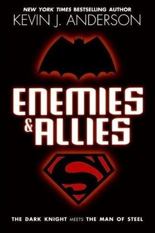 Enemies and Allies by Kevin J. Anderson