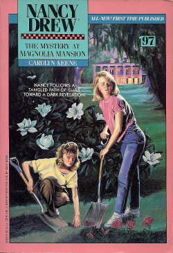 The Mystery at Magnolia Mansion (Nancy Drew, #97)
