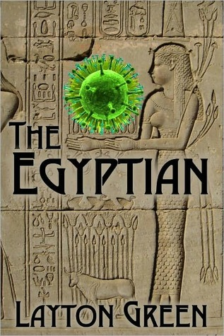 The Egyptian by Layton Green