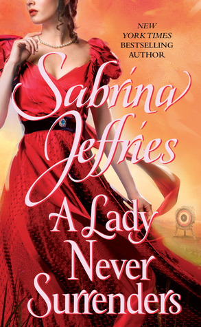 A Lady Never Surrenders by Sabrina Jeffries