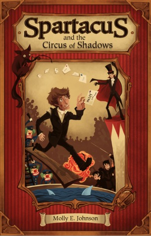 Spartacus and the Circus of Shadows by Molly Elwood