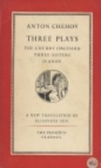Three Plays: The Cherry Orchard / Three Sisters / Ivanov
