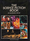 The science fiction book: An illustrated history (A Continuum book)