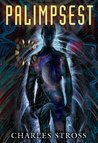 Palimpsest by Charles Stross