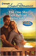 The One She Left Behind by Kristi Gold