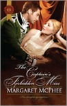 The Captain's Forbidden Miss by Margaret McPhee