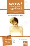 Wow! Glowing Bride in 30 Days by Laura Pepper