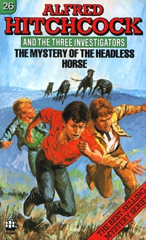 The Mystery of the Headless Horse by William Arden