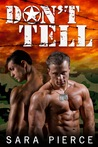 Don't Tell: Gay Military Erotica Anthology