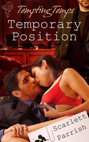 Temporary Position by Scarlett Parrish
