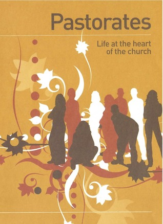 Pastorates - Life at the Heart of the Church