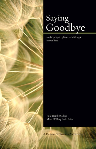 Saying Goodbye by Mike O'Mary