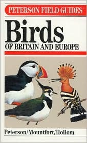 A Field Guide to Birds of Britain and Europe by Roger Tory Peterson
