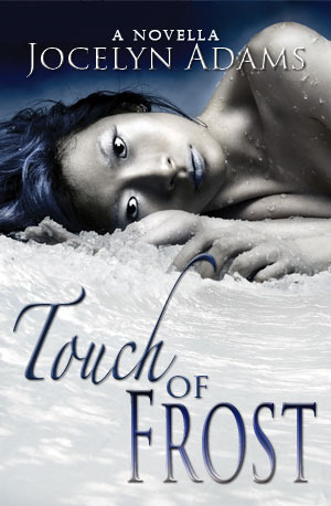 Touch of Frost by Jocelyn Adams