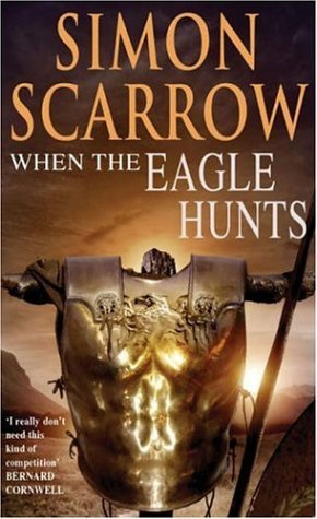 When the Eagle Hunts by Simon Scarrow