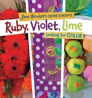 Ruby, Violet, Lime by Jane Brocket